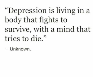 depression, quotes, and survive image