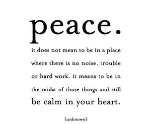 peace, quotes, and heart image