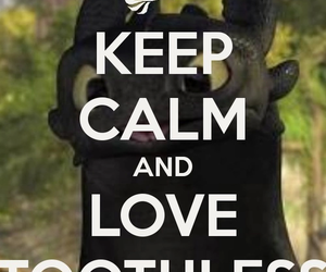 keep calm, toothless, and cute image
