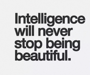 quote, intelligence, and beautiful image