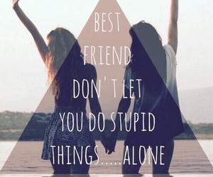 best friends, bff, and quote image