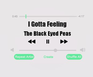 songs, the black eyed peas, and i gotta feeling image