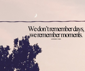 day, memories, and quote image