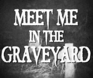 graveyard, dark, and quotes image