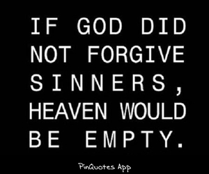 forgiveness, god, and heaven image