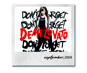 demi lovato and don't forget image