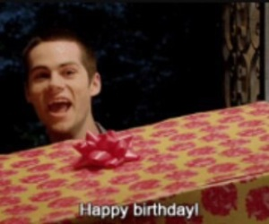 teen wolf, dylan o'brien, and birthday image