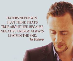 tom hiddleston, quotes, and haters image