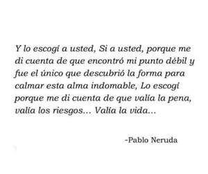 loved, pablo neruda, and love image