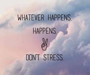 quotes, wallpaper, and stress image