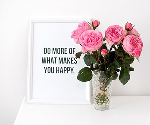 flowers, happy, and quotes image