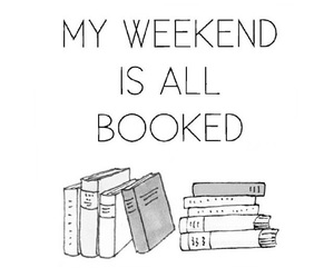 books, weekend, and my image