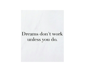 do, dreams, and inspirational image