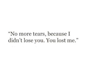 quotes, tears, and sad image