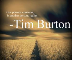 quote, tim burton, and reality image
