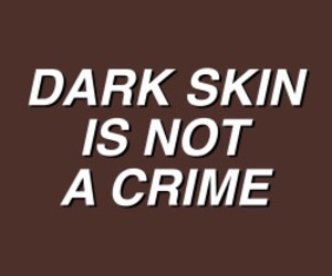 melanin, quotes, and dark skin image