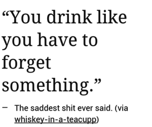 alcohol, drunk, and forget image