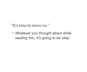 quotes, breakup, and move on image