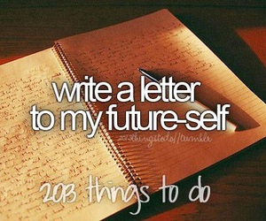 dreams, bucket list, and before i image