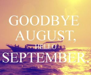 September, August, and hello image