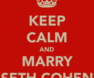 keep calm, the oc, and marry image