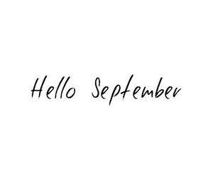 September, hello, and quote image
