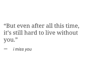 i miss you and quote image