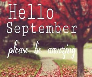September, hello, and amazing image