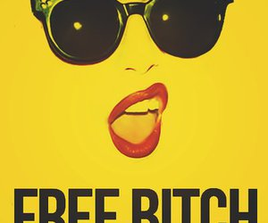 bitch, free, and lips image