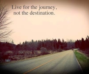 destination, journey, and phrases texts image