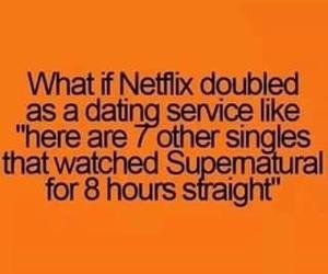 supernatural, netflix, and dating image