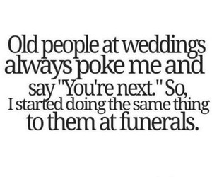 funny, wedding, and funeral image