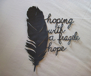 hope, feather, and quote image