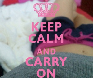 calm, carry, and keep image