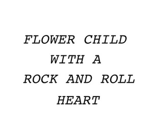 quotes, flowers, and flower child image