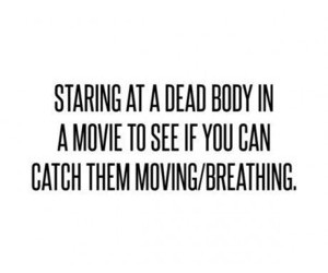 body, breathing, and movie image