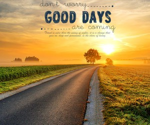 good, days, and quotes image