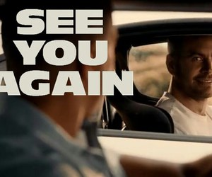 paul walker, fast and furious, and see you again image