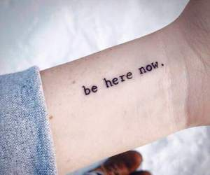 tattoo, here, and quotes image