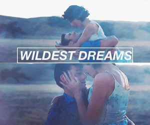 Taylor Swift, wildest dreams, and love image