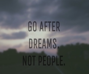 Dream, people, and quote image
