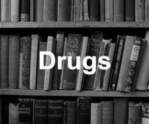 books, drugs, and books are drugs image