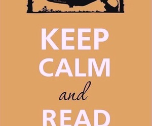 keep calm, read books, and reading image
