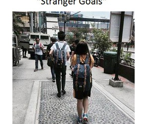 funny, strangers, and life goals image