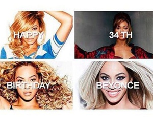 happy birthday, queen b, and beyoncé image