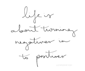 life, negative, and positives image
