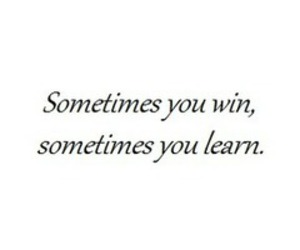 learn, win, and life image