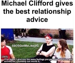 advice, michael clifford, and funny image