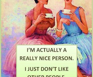 funny, girly, and nice person image