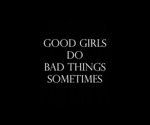 quotes, bad, and girl image